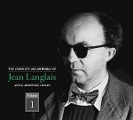 The Complete Organ Works of Jean Langalais, Volume 1, CDs 1&2