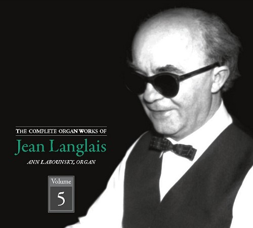The Complete Organ Works of Jean Langalais, Volume 5, CDs 9&10