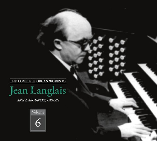The Complete Organ Works of Jean Langalais, Volume 6, CDs 11&12