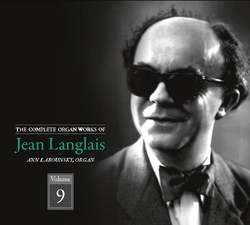 The Complete Organ Works of Jean Langalais, Volume 9, CDs 17&18